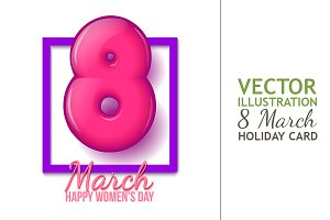 March 8. Womens Day. Creeting Card
