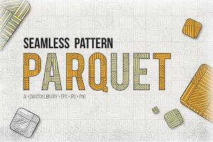 Parquet Seamless Patterns Set