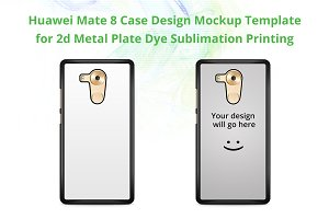 Huawei Mate 8 2d Case Mock-up