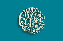 Wake up coffee and drink a morning