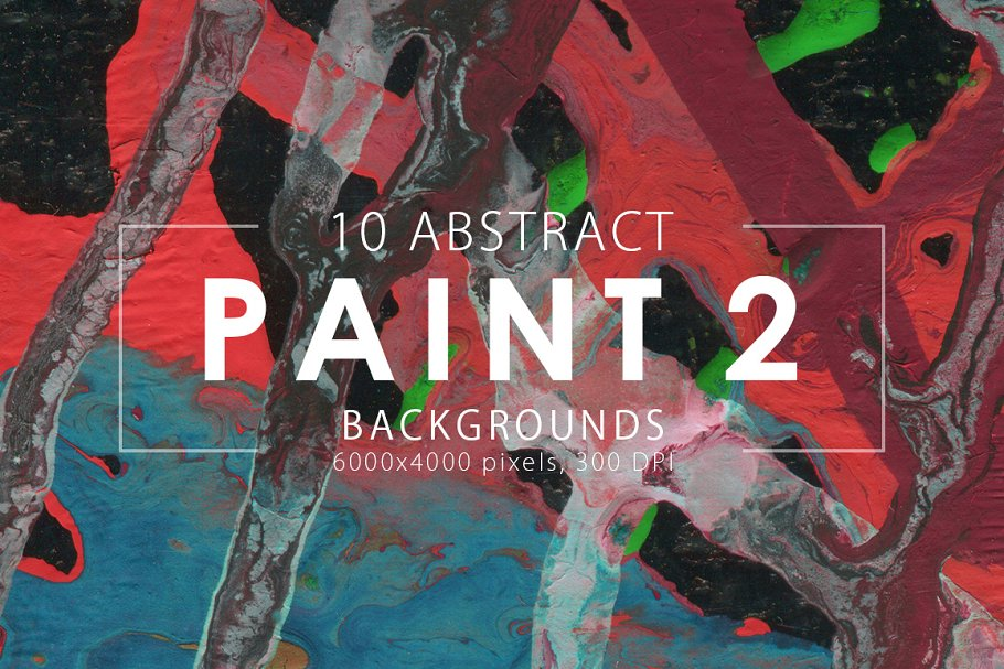 Abstract Paint Backgrounds Vol. 2