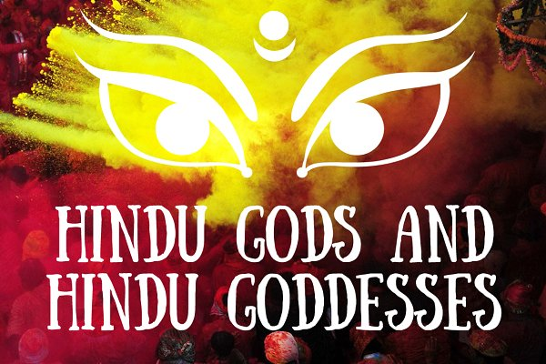 6 Hindu Gods and Hindu Goddess