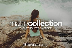 Matte Collection - Lightroom Presets