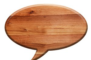 Wooden speech balloon.