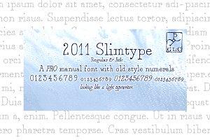 2011 Slimtype Pro family