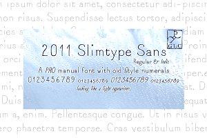2011 Slimtype Sans Pro family