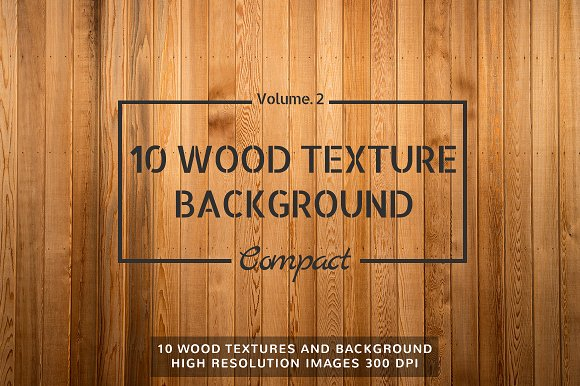 10 Wood Textures Compact Set Vol.2 - Textures