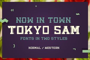 Tokyo Sam - Fonts in two styles.