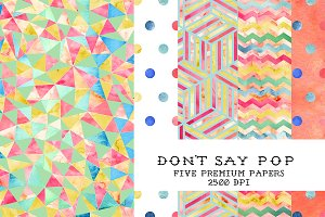 Don't Say Pop Watercolor Patterns