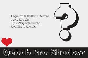 Qebab Pro Shadow