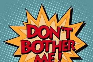 dont bother me comic bubble