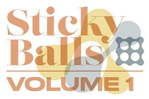 Sticky Balls | Vol. 1