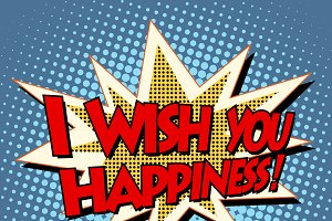 i wish you happiness