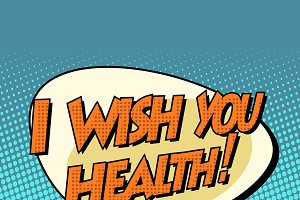 i wish you health
