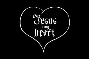 Jesus in my heart.