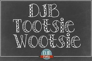 DJB Tootsie Wootsie