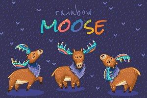 Rainbow Mooses