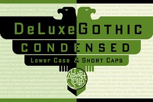 DeLuxe Gothic™ Condensed