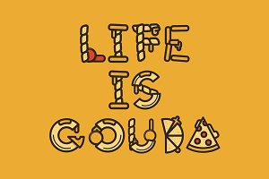 Life Is Gouda - Vector Font