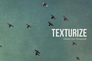 Texturize