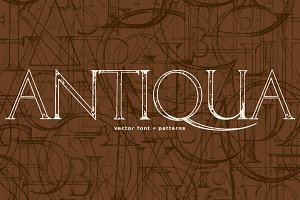 ANTIQUA Vector Font + Patterns