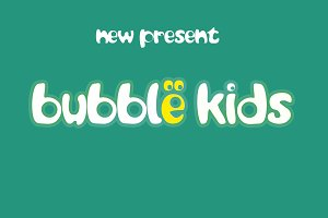 Bubble Kids (Intro Sale 40% OFF)