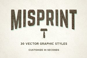 Misprint Graphic Styles