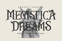 Megistica Dreams Modern Blackletter by  in Fonts