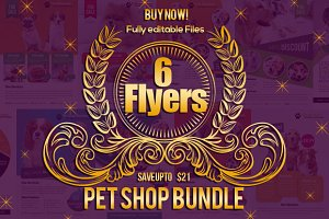 6 Pet Shop Business Flyers Bundle