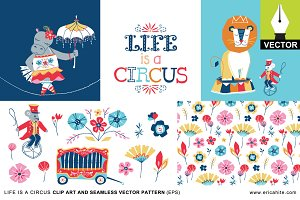 Life is a Circus: Vector Art