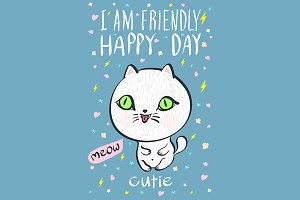 i am friendly happy day cutie meow