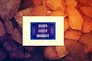 Enjoy Every Moment. Decorative card.