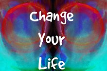 Change your life. Inspirational card