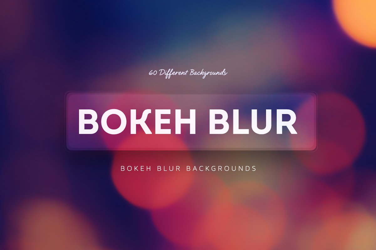 60 Bokeh Blur Backgrounds ~ Textures ~ Creative Market