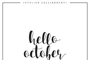 Hello october. Calligraphy phrase