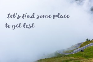Let s find some place to get lost