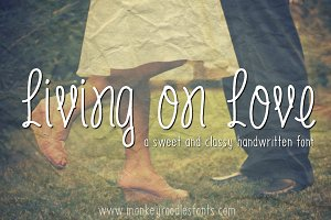 Living on love- handwritten font