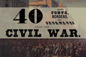 40 Fonts from the Civil War Era