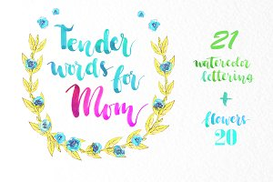 Tender words for dear Mom. Lettering