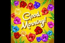 Good morning flowers. vector. Hand