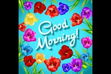 Good morning flowers tulip vector