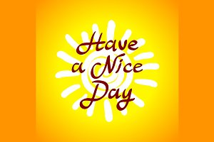 Have a nice day vector card
