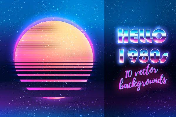 HELLO 1980s! 10 vector backgrounds