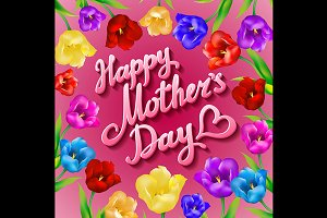 Happy Mothers day Tulips Flowers