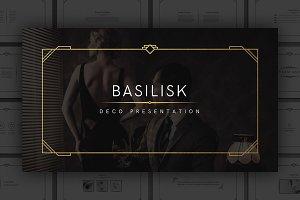 Basilisk - Deco Presentation
