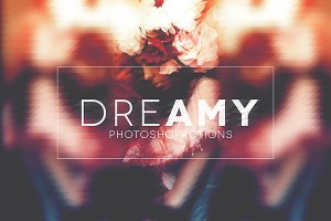 Dreamy | Photoshop Actions