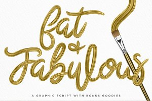 Fat & Fabulous: Graphic Brush Script