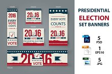 Presidential election set banners