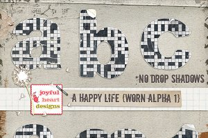A Happy Life {worn and torn alpha 1}
