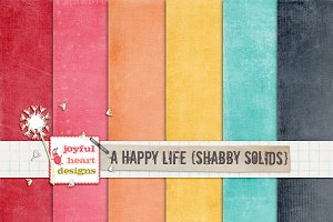 A Happy Life {shabby solids}